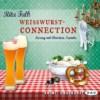 Weißwurstconnection (Franz Eberhofer 8) -