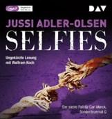 Selfies. Der siebte Fall für Carl Mørck, Sonderdezernat Q: Ungekürzte Lesung mit Wolfram Koch (2 mp3-CDs) -