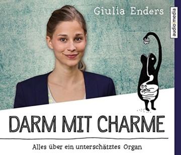 Darm mit Charme: Alles über ein unterschätztes Organ -