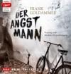 Der Angstmann: Ungekürzte Lesung mit Heikko Deutschmann (1 mp3-CD) -