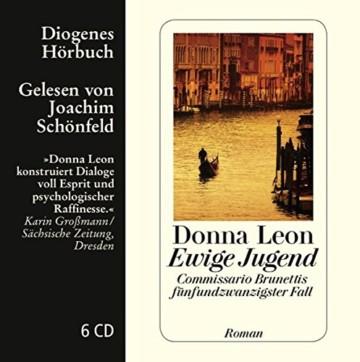 Ewige Jugend: Commissario Brunettis fünfundzwanzigster Fall (Diogenes Hörbuch) -