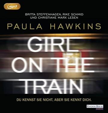 Girl on the Train - Du kennst sie nicht, aber sie kennt dich. -