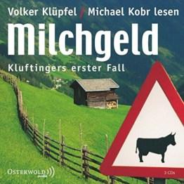 Milchgeld: Kluftingers erster Fall: 3 CDs (Ein Kluftinger-Krimi, Band 1) -