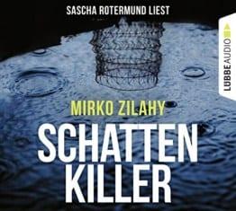 Schattenkiller: Thriller. -