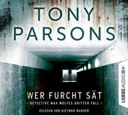 Wer Furcht sät: Detective Max Wolfes dritter Fall. Kriminalroman. (DS-Wolfe-Reihe, Band 3) -