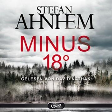Minus 18 Grad: 2 CDs (Ein Fabian-Risk-Krimi, Band 3) -