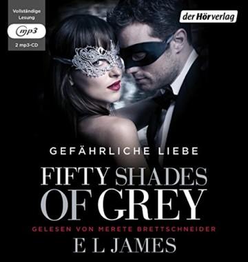 Fifty Shades of Grey. Gefährliche Liebe: Band 2 -