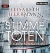 Stimme der Toten: Kriminalroman -