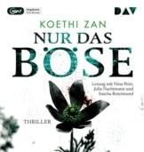 Nur das Böse: Ungekürzte Lesung mit Nina Petri u.a. (1 mp3-CD) - 1