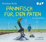 Pannfisch für den Paten. Ein Küstenkrimi: Ungekürzte Autorenlesung (5 CDs) - 1