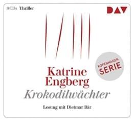 Krokodilwächter. Ein Kopenhagen-Thriller: Lesung mit Dietmar Bär (8 CDs) - 1