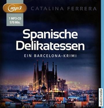 Spanische Delikatessen: Ein Barcelona-Krimi - 1