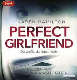 Perfect Girlfriend - Du weißt, du liebst mich. - 1