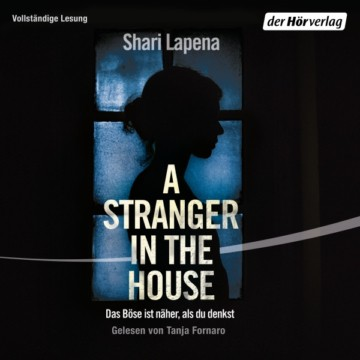 A Stranger in the House: Das Böse ist näher, als du denkst, Hörbuch, Digital, 1, 541min