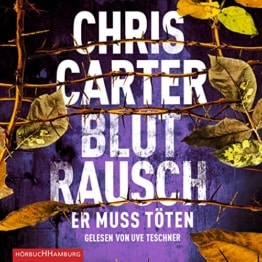 Blutrausch – Er muss töten: 2 CDs (Ein Hunter-und-Garcia-Thriller, Band 9) - 1