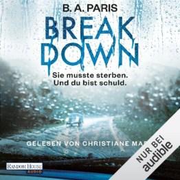 Breakdown: Sie musste sterben. Und du bist schuld., Hörbuch, Digital, 1, 592min