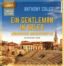 Ein Gentleman in Arles: Mörderische Machenschaften. Ein Provence-Krimi - 1