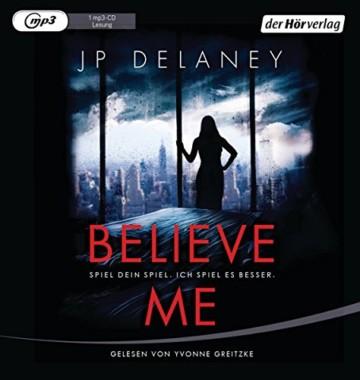 Believe Me  - Spiel Dein Spiel. Ich spiel es besser.: Thriller - 1