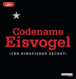 Codename Eisvogel - »The Kingfisher Secret« als Hörbuch CD von Anonymous