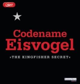 Codename Eisvogel - »The Kingfisher Secret« als Hörbuch CD von Anonymous