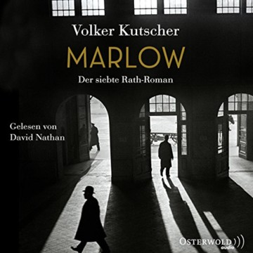 Marlow (Die Gereon-Rath-Romane 7): Der siebte Rath-Roman: 2 CDs - 1