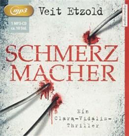 Schmerzmacher: Ein Clara-Vidalis-Thriller - 1