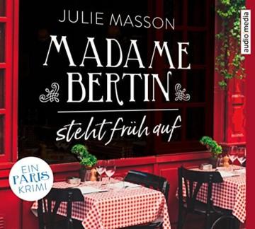 Madame Bertin steht früh auf: Ein Paris-Krimi - 1