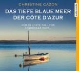 Das Tiefe Blaue Meer der Cote d'Azur - 1