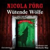 Wütende Wölfe: Ein Alpen-Krimi: 5 CDs (Alpen-Krimis, Band 10) - 1