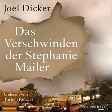 Das Verschwinden der Stephanie Mailer: 3 CDs - 1