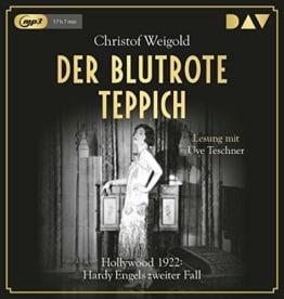 Der blutrote Teppich. Hollywood 1922: Hardy Engels zweiter Fall: Lesung mit Uve Teschner (2 mp3-CDs) - 1
