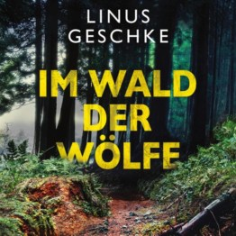Im Wald der Wölfe: Jan-Römer-Krimi 4, Hörbuch, Digital, 1, 455min