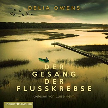 Der Gesang der Flusskrebse: 2 CDs - 1