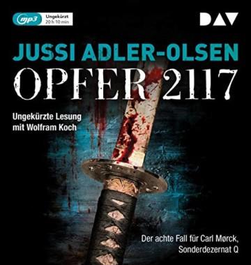 Opfer 2117. Der achte Fall für Carl Mørck, Sonderdezernat Q: Ungekürzte Lesung mit Wolfram Koch (2 mp3-CDs) - 1