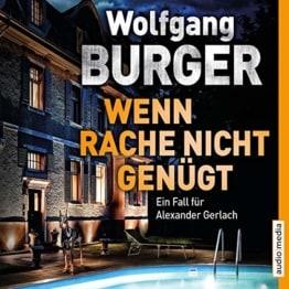 Wenn Rache nicht genügt: Ein Fall für Alexander Gerlach - 1