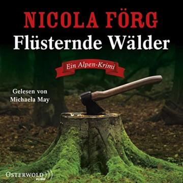 Flüsternde Wälder: Ein Alpen-Krimi: 5 CDs (Alpen-Krimis, Band 11) - 1