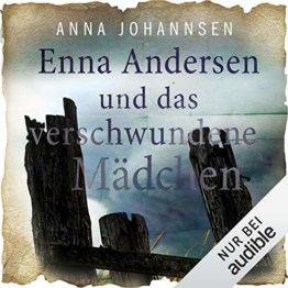 Enna Andersen und das verschwundene Mädchen: Enna Andersen 1 - 1
