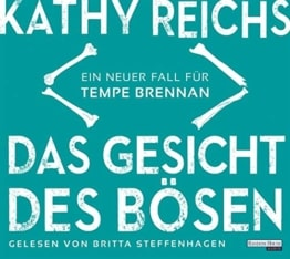 Das Gesicht des Bösen: Ein neuer Fall für Tempe Brennan (Die Tempe-Brennan-Romane, Band 19) - 1