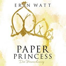 Paper Princess. Die Versuchung: Paper-Reihe 1 - 1