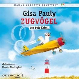 Zugvögel: Ein Sylt-Krimi: 2 CDs (Mamma Carlotta, Band 14) - 1