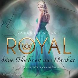 Eine Hochzeit aus Brokat: Royal 5 - 1