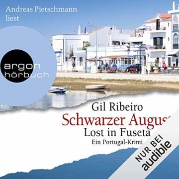 Schwarzer August. Ein Portugal-Krimi: Lost in Fuseta 4 - 1