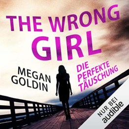 The Wrong Girl - Die perfekte Täuschung - 1
