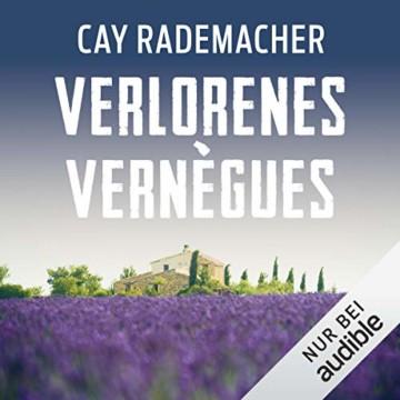 Verlorenes Vernègus. Ein Provence-Krimi: Capitaine Roger Blanc 7 - 1