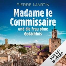 Madame le Commissaire und die Frau ohne Gedächtnis. Ein Provence-Krimi: Isabelle Bonnet 7 - 1