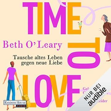 Time to Love: Tausche altes Leben gegen neue Liebe - 1