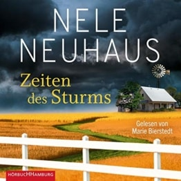 Nele Neuhaus: Zeiten des Sturms: 6 CDs (Sheridan-Grant-Serie, Band 3) - 1