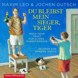 Du bleibst mein Sieger, Tiger: Noch mehr Trost für Alterspubertierende - 1