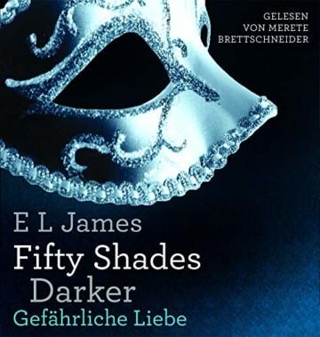 Fifty Shades of Grey. Die Gesamtausgabe (Teil 1-3): Enthält: Geheimes Verlangen, Gefährliche Liebe und Befreite Lust - 3