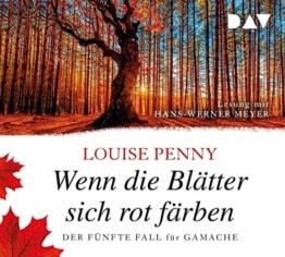 Wenn die Blätter sich rot färben. Der fünfte Fall für Gamache: Lesung mit Hans-Werner Meyer (8 CDs) - 1